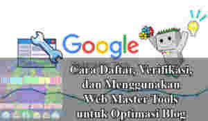 Cara daftar webmaster tools