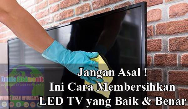 Cara membersihkan layar TV LED