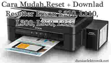 Cara reset printer epson l210