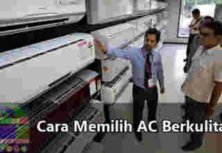 Cara memilih AC berkualitas