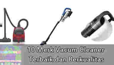 merk vacum cleaner berkualitas
