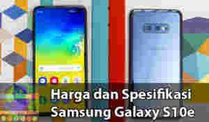 Spesifikasi Samsung Galaxy S10e