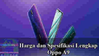 Harga dan Spesifikasi Oppo A9