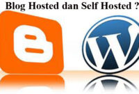 Pengertian blog hosted dan self hosted