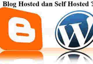 Pengertian blog hosted dan self hosted