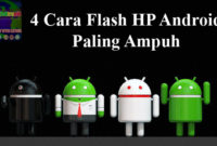 Cara Flash Smartphone Android