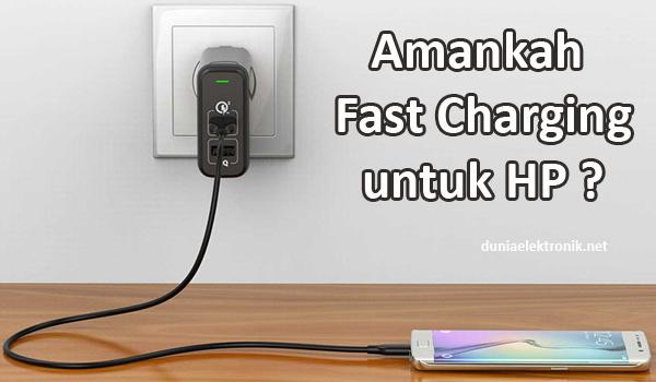 Fast charging untuk hp