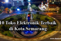 Toko elektronik terbaik di Semarang