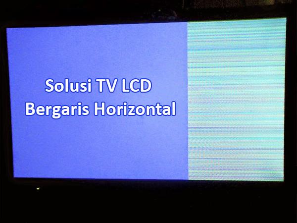Cara memperbaiki TV LCD Toshiba Bergaris