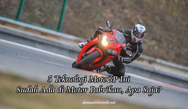 teknologi terbaik di motogp