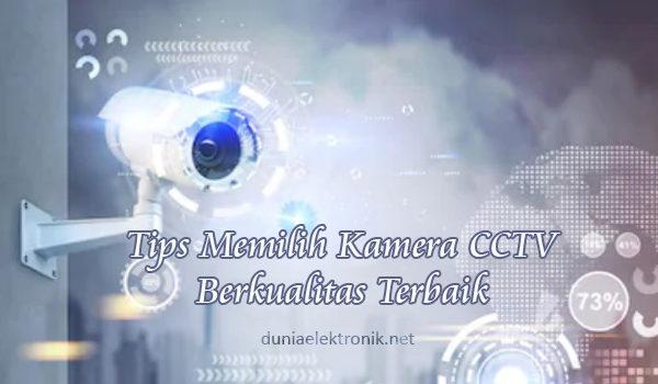 tips memilih kamera CCTV