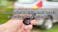 merk alarm mobil terbaik