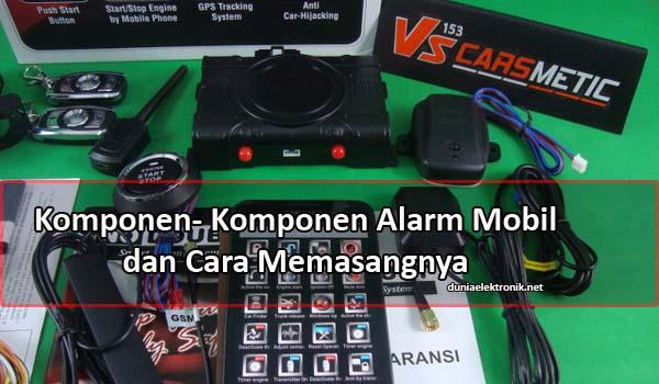 komponen alarm mobil