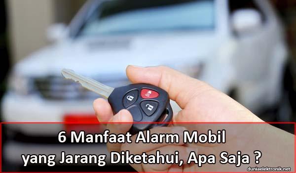 manfaat alarm mobil