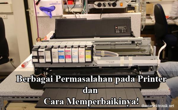Permasalahan pada Printer dan Cara Mengatasinya